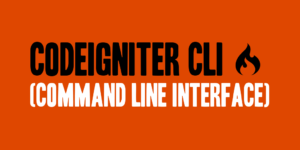 CodeIgniter CLI (Command Line Interface)