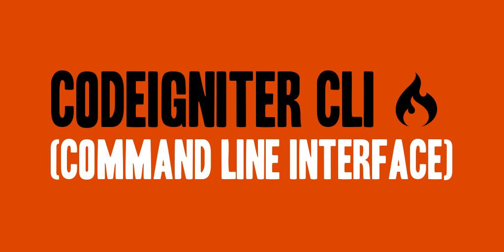 CodeIgniter CLI (Command Line Interface)