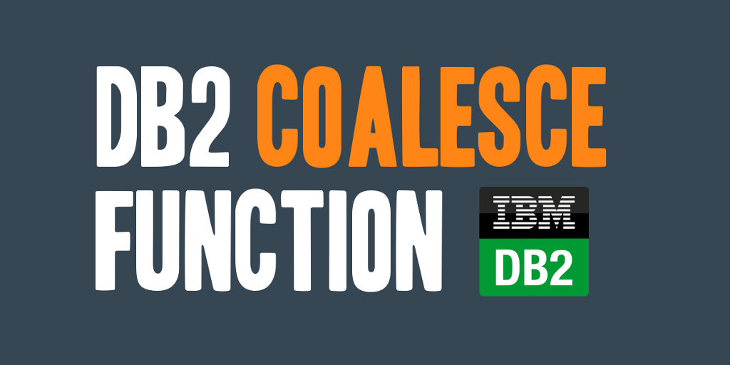 DB2 COALESCE Function