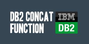 DB2 CONCAT (Concatenate) Function