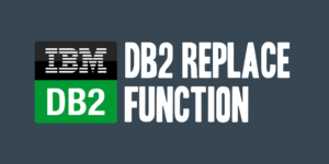 DB2 REPLACE Function