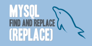 MySQL Find and Replace (REPLACE)
